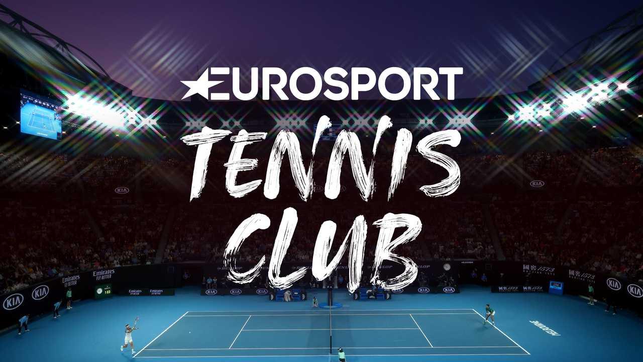 Sur Eurosport 1 dès 13h00 : Eurosport Tennis Club