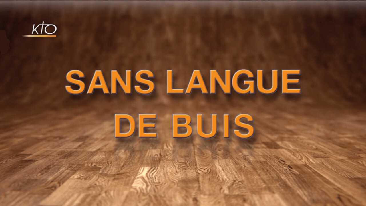 Sur KTO dès 08h24 : Sans langue de buis