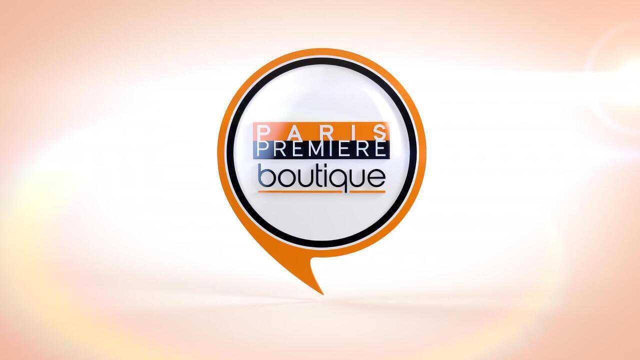 Sur Paris Premiere dès 07h00 : Paris Première Boutique