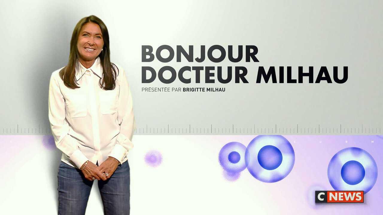 Sur CNEWS dès 09h59 : Bonjour Dr Milhau