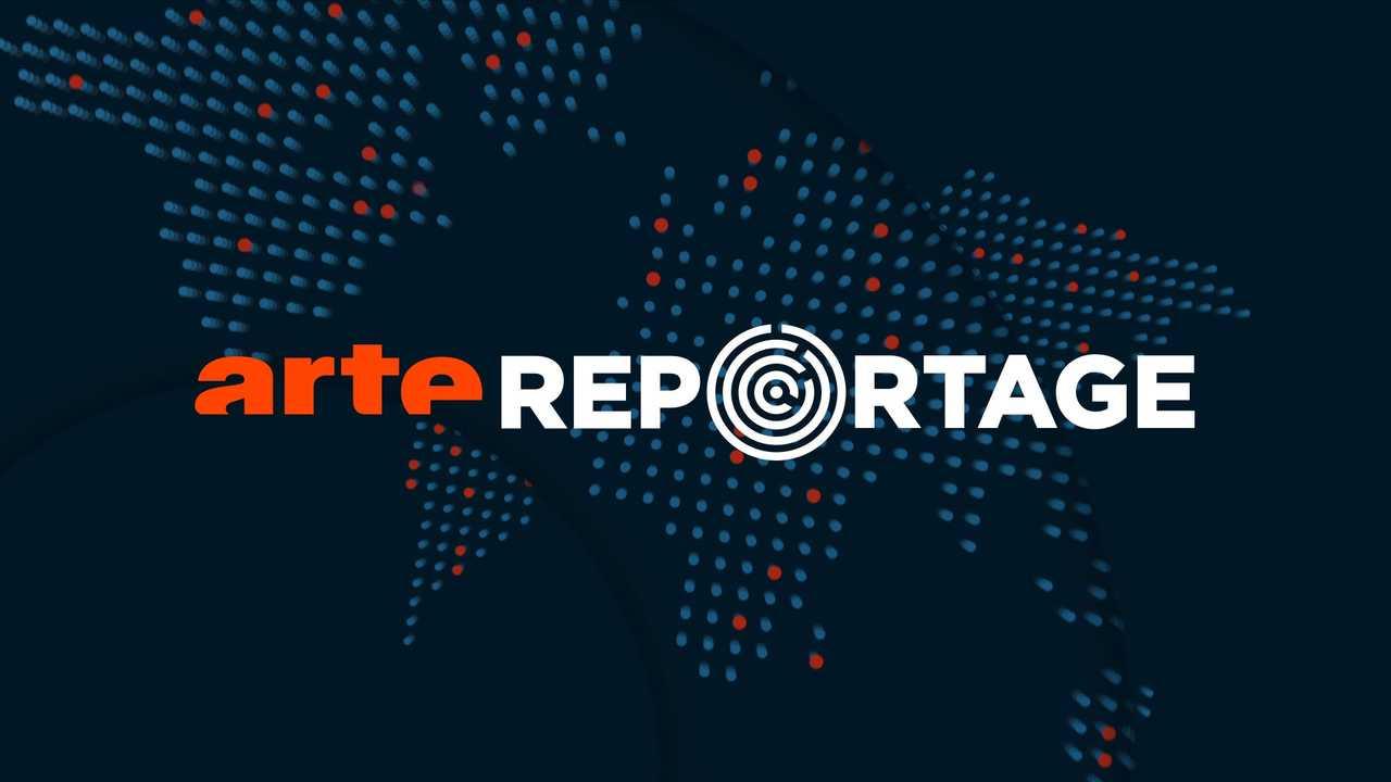 Sur Arte dès 18h35 : Arte reportage