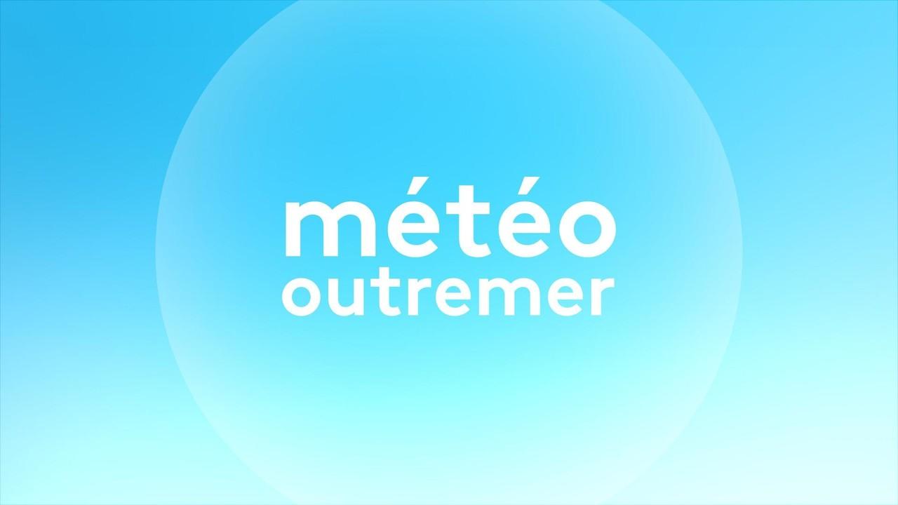 Météo Outre-mer (Météo)